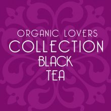 Black Tea for Organic Lovers Collection