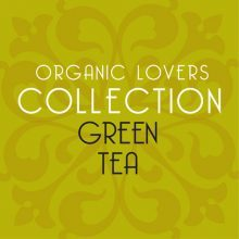 Green Tea for Organic Lovers Tea Collection.