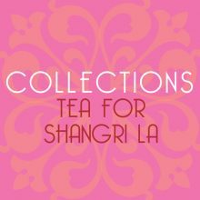 Shangri-La Tea Collection